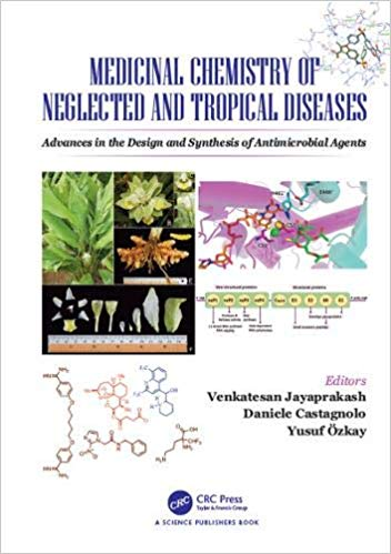 Medicinal Chemistry of Neglected and Tropical Diseases- Advances in the Design and Synthesis of Antimicrobial Agents 2019 - فارماکولوژی