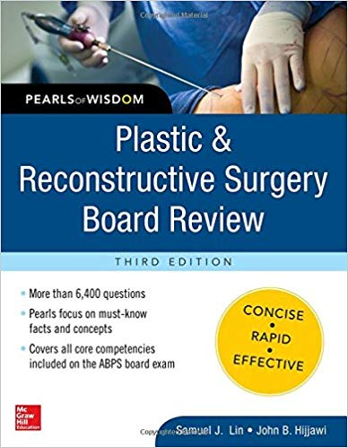 Plastic and Reconstructive Surgery Board Review: Pearls of Wisdom 2016 - جراحی