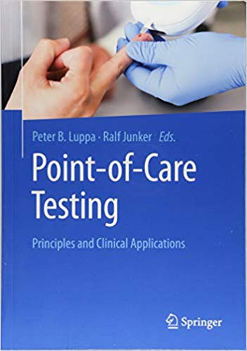 Point-of-care testing  Principles and Clinical Applications 2018 - پاتولوژی