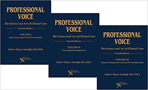 Professional Voice: The Science and Art of Clinical Care, Three-Volume 2017 - گوش و حلق و بینی