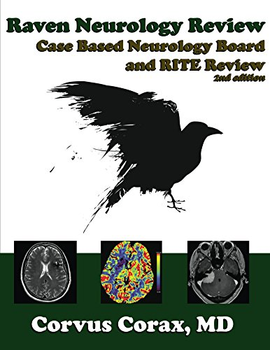 Raven Neurology Review: Case Based Board and RITE Review corax 2017 - نورولوژی