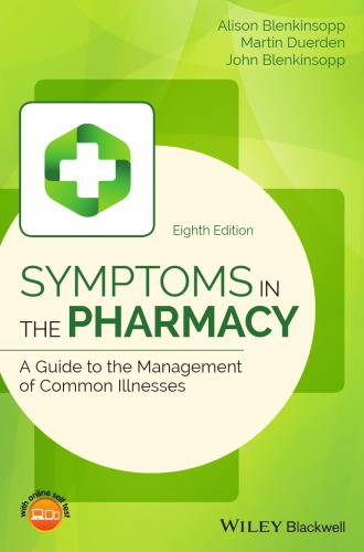 Symptoms in the Pharmacy: A Guide to the Management of Common Illnesses 8th 2018 - فارماکولوژی