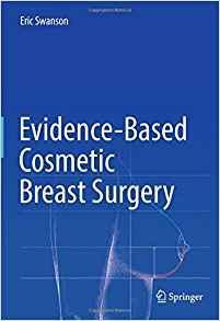Evidence-Based Cosmetic Breast Surgery   2017 - جراحی