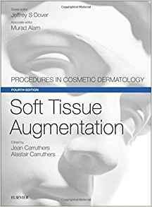 Soft Tissue Augmentation: Procedures in Cosmetic Dermatology Series 2017 - پوست