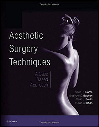 Aesthetic Surgery Techniques: A Case-Based Approach 2018 - جراحی