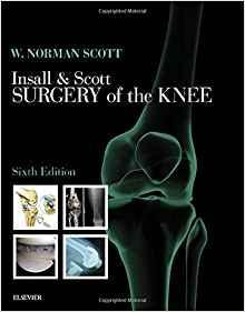 Insall & Scott Surgery of the Knee 3 Vol  2018 - اورتوپدی