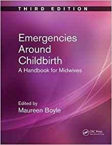 Emergencies Around Childbirth: A Handbook for Midwives  2016 - اطفال