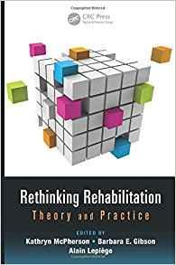Rethinking Rehabilitation: Theory and Practice  2015 - روانپزشکی