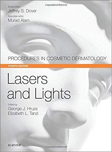 Lasers and Lights: Procedures in Cosmetic Dermatology Series 2017 - پوست