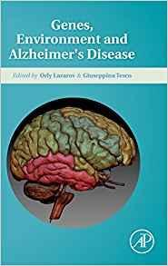 Genes, Environment and Alzheimers Disease  2016 - نورولوژی