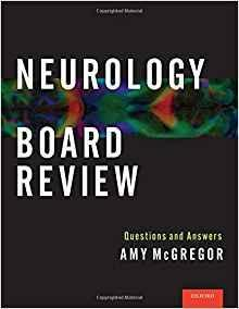 Neurology Board Review: Questions and Answers 2016 - نورولوژی