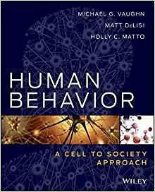 Human Behavior: A Cell to Society Approach   2014 - روانپزشکی
