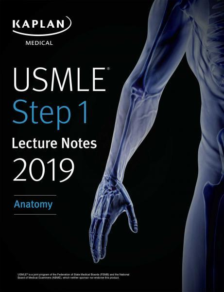 USMLE Step 1 Lecture Notes 2019: Anatomy - آزمون های امریکا Step 1