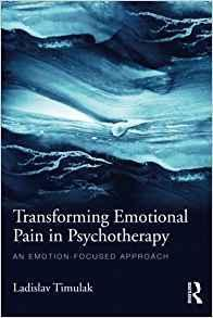 Transforming Emotional Pain in Psychotherapy  2015 - روانپزشکی