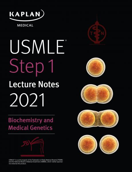 USMLE Step 1 Lecture Notes 2021: Biochemistry and Medical Genetics - آزمون های امریکا Step 1