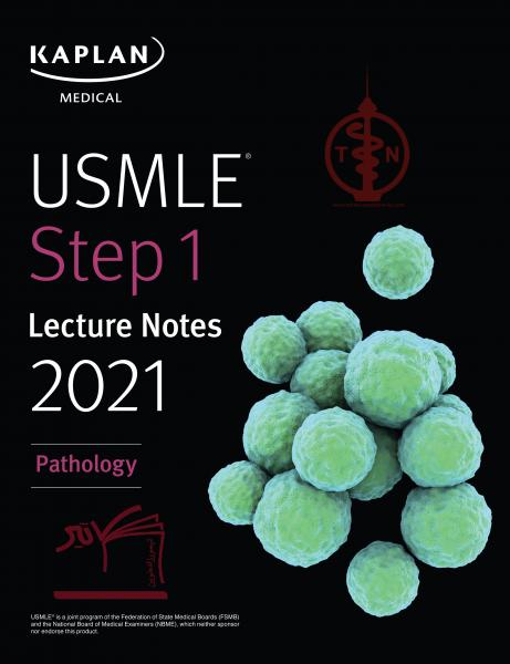 USMLE Step 1 Lecture Notes 2021: Pathology - آزمون های امریکا Step 1
